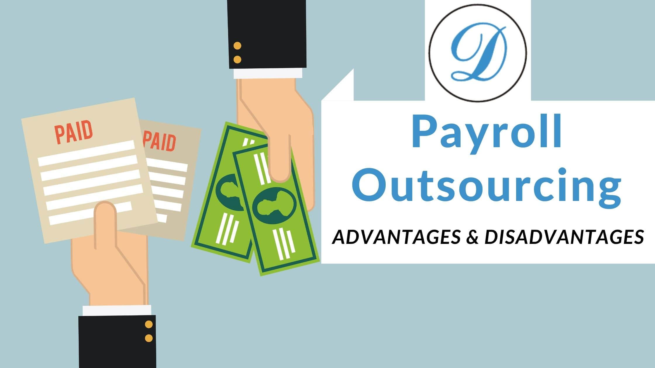 advantages and disadvantages of outsourcing payroll