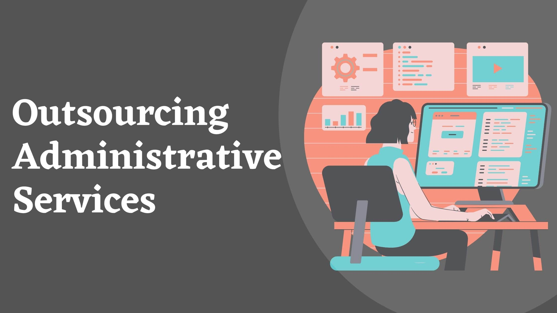 Outsourcing admin services