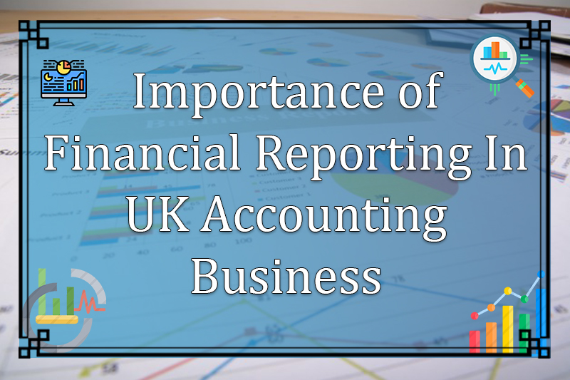 Financial Reporting for UK accounting business