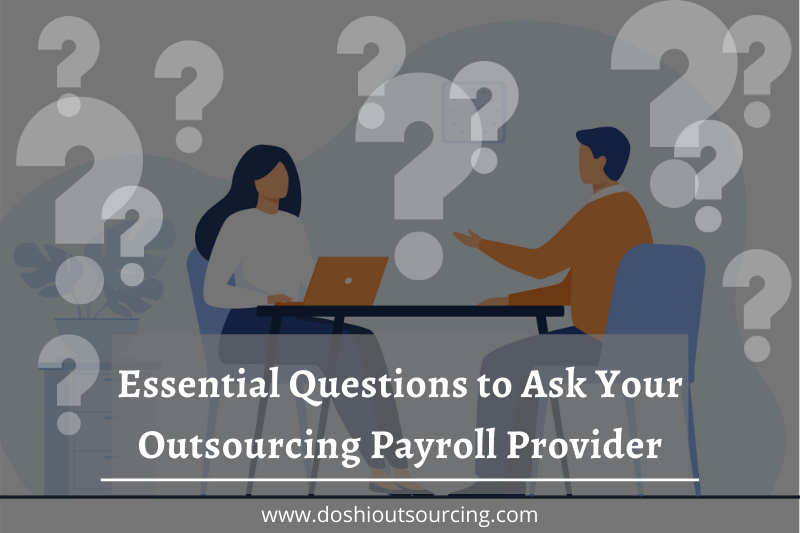 Questions to Ask Outsourced Payroll Provider