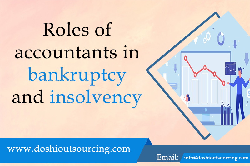 Roles of Accountants In bankruptcy And Insolvency