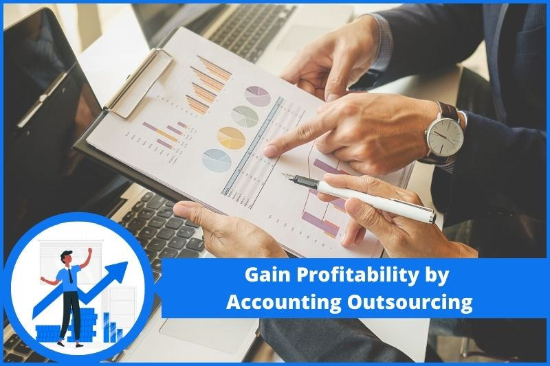 Gain Profitability by Accounting Outsourcing